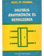 Digitális áramkörök és rendszerek - Morris, Noel M.