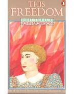 This Freedom - Morrison, John