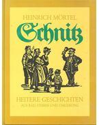 Schnitz - MÖRTEL, HEINRICH