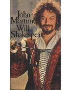 Will Shakespeare - Mortimer, John