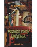 Piszkos Fred unokája - Moward, T.