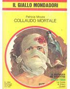 Collaudo mortale - Moyes, Patricia