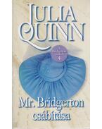 Mr. Bridgerton csábítása - Julia Quinn