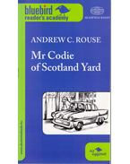 Mr. Codie of Scotland Yard - ROUSE, ANDREW C
