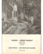 Diener-Dénes Rudolf festőművész (1889-1956) kiállítása - Mucsi András