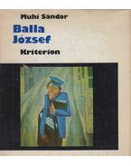 Balla József (dedikált) - Muhi Sándor