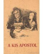 A kis apostol - Müller, Helene