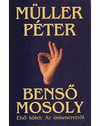 Benső mosoly I. - Müller Péter