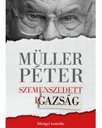 Szemenszedett igazság - Bűnügyi komédia - Müller Péter