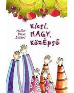 kicsi, NAGY, köZépső - ÜKH 2013 - Müller Péter Sziámi