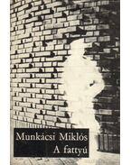 A fattyú - Munkácsi Miklós