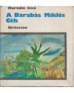 A Barabás Miklós Céh - Murádin Jenő