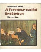 A Ferenczy család Erdélyben - Murádin Jenő