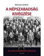 A Népszabadság kivégzése - Murányi András