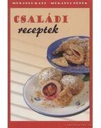 Családi receptek - Murányi Péter, Murányi Kati