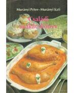 Családi szakácskönyv - Murányi Péter, Murányi Kati