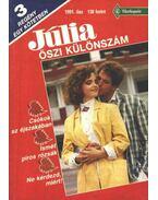 Csókok az éjszakában / Ismét piros rózsák / Ne kérdezd, miért! - Júlia 1991. Őszi különszám - Murray, Annabel, Hammond, Rosemary, Grant, Vanessa