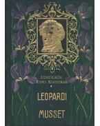 Giacomo Leopardi összes lyrai versei / Alfred De Musset válogatott költeményei - Musset, Alfred de, Leopardi, Giacomo