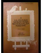 A Hajdúsági Nemzetközi Művésztelep húsz éve (1964-1983) - Lázár Imre, Nyakas Miklós