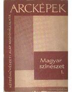 Magyar színészet 1. - N. Ujvári Magda