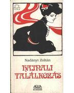 Hajnali találkozás - Nadányi Zoltán