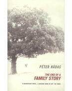 The End of a Family Story - Nádas Péter
