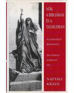 Nők a Bibliában és a Talmudban - Naftali Kraus
