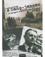A Bang-Jensen ügy (Dedikált) - Nagy András