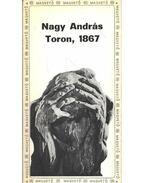 Toron, 1867 - Nagy András