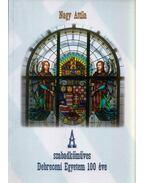 A szabadkőműves Debreceni Egyetem 100 éve - Nagy Attila