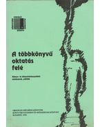 A többnyelvű oktatás felé - Nagy Attila