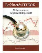 BefektetésTITKOK - Nagy Attila