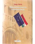 Eurokommunista - Nagy Attila