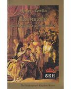 Ezerszer az évezred emberéről - Nagy Attila
