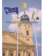 Kék-sárga szövetség - Nagy Attila