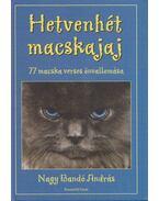 Hetvenhét macskajaj (dedikált) - Nagy Bandó András