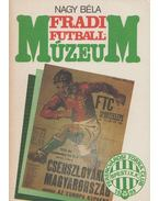 Fradi futballmúzeum - Nagy Béla