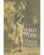 Párizs 1913 - Nagy Endre