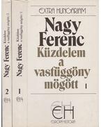 Küzdelem a vasfüggöny mögött I-II. - Nagy Ferenc