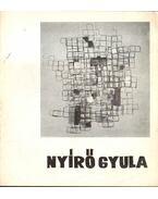 Nyírő Gyula kiállítása - Nagy Ildikó