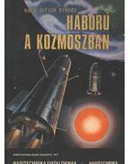 Háború a kozmoszban - Nagy István György