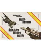 Rakétafegyverek, űrhajózási hordozórakéták - Nagy István György, Szentesi György
