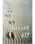 József él? - Nagy János