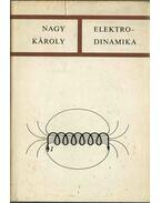 Elektrodinamika a speciális relativitás elméletének rövid ismertetésével - Nagy Károly