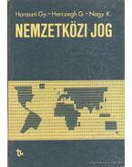 Nemzetközi jog - Nagy Károly, Haraszti György, Herczeg Géza