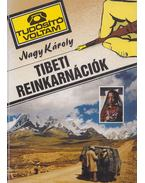 Tibeti reinkarnációk (dedikált) - Nagy Károly