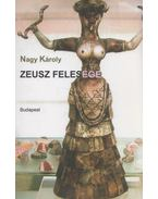 Zeusz felesége (aláírt) - Nagy Károly
