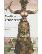 Zeusz felesége (dedikált) - Nagy Károly