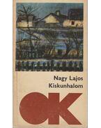 Kiskunhalom - Nagy Lajos