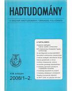 Hadtudomány XVIII. évfolyam 2008/1-2. - Nagy László